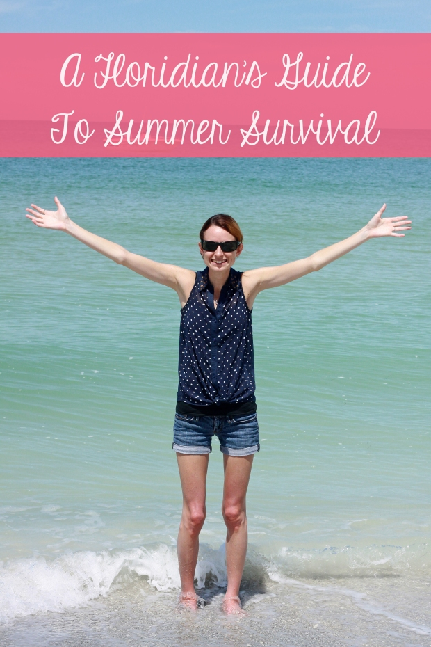A Floridian's Guide to Summer Survival
