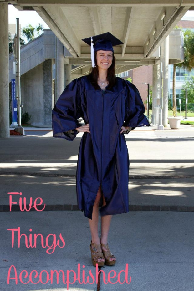 Five Things I Have Accomplished - Some Shananagins