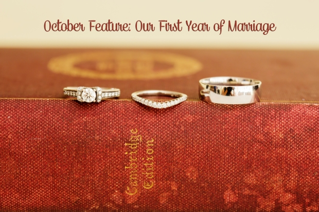 October Feature: Our First Year of Marriage
