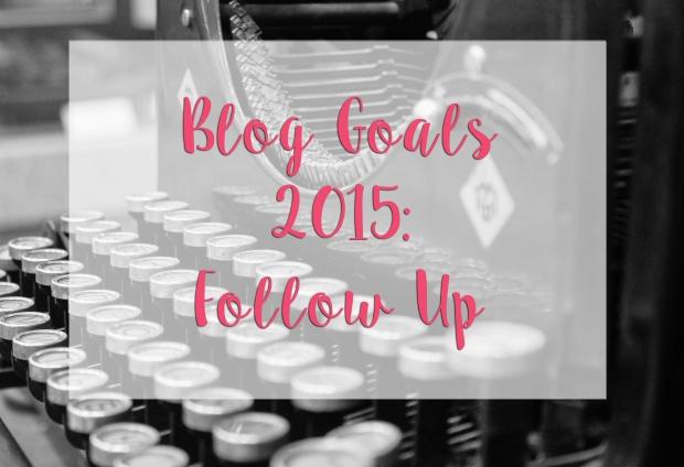 Blog Goals 2015: Follow Up - Some Shananagins
